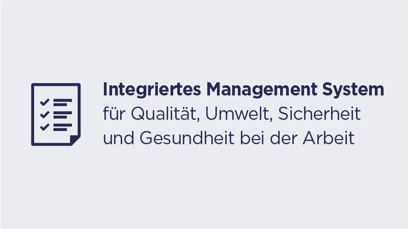 Key Facts - Integriertes Management System für Qualität, Umwelt, Sicherheit und Gesundheit bei der Arbeit